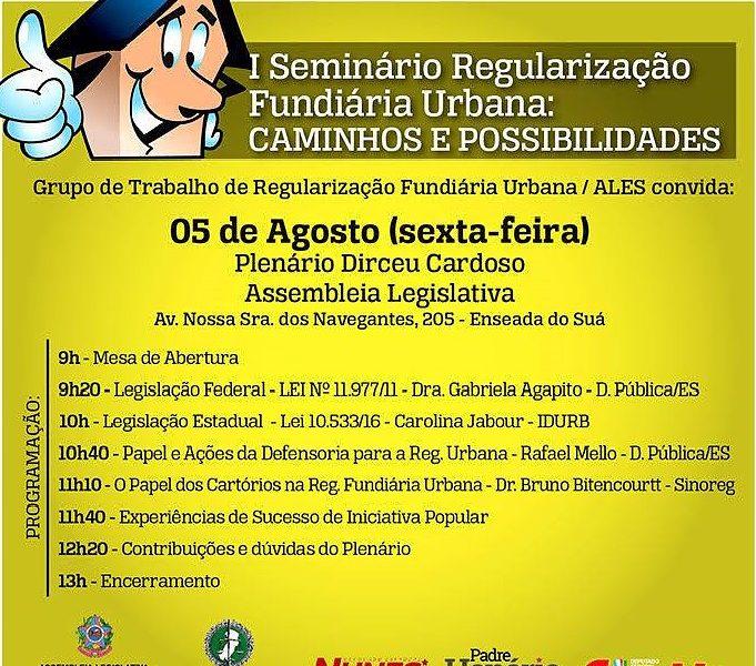 I Seminário de Regulamentação Fundiária Urbana acontece dia 05 de agosto na ALES