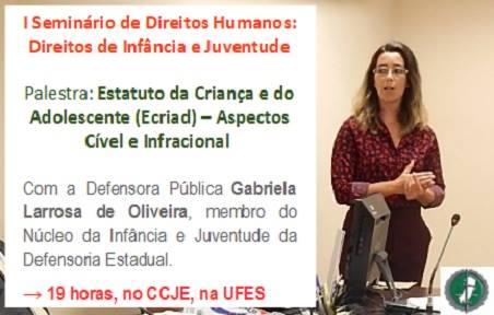 Alunos da UFES e Defensoria Pública realizam seminário sobre Direitos Humanos, Infância e Juventude
